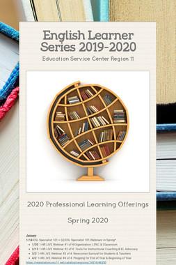English Learner Series 2019-2020