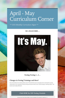 April - May Curriculum Corner