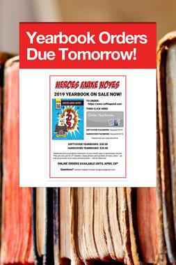 Yearbook Orders Due Tomorrow!