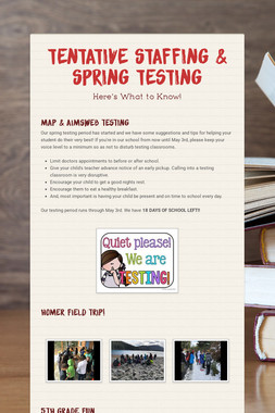 Tentative Staffing & Spring Testing