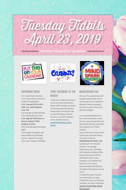 Tuesday Tidbits April 23, 2019