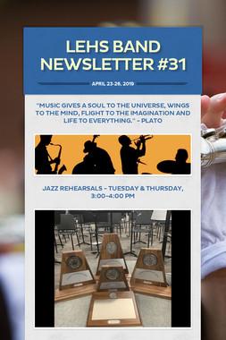 LEHS Band Newsletter #31