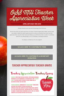 OSS MH Teacher Appreciation Week