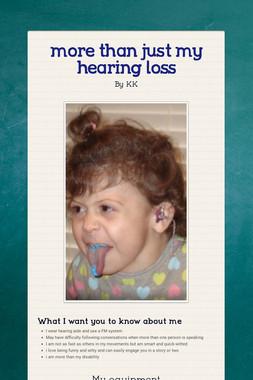 more than just my hearing loss