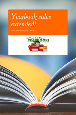 Yearbook sales extended!