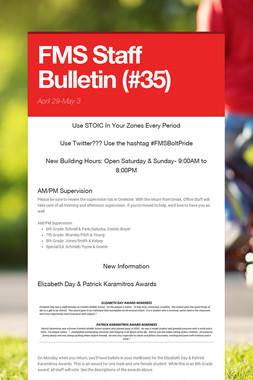 FMS Staff Bulletin (#35)
