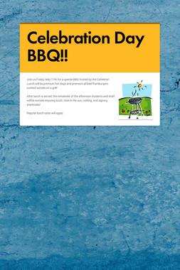 Celebration Day BBQ!!