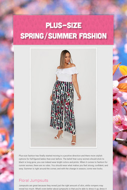 Plus-Size Spring/Summer Fashion