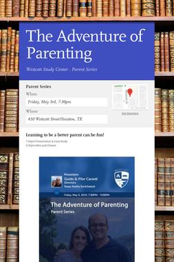 The Adventure of Parenting