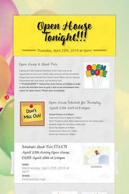 Open House Tonight!!!