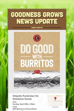Goodness Grows News Update