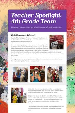 Teacher Spotlight: 4th Grade Team