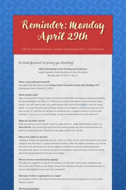 Reminder: Monday April 29th