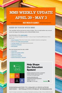 MMS  Weekly Update April 29 - May 3