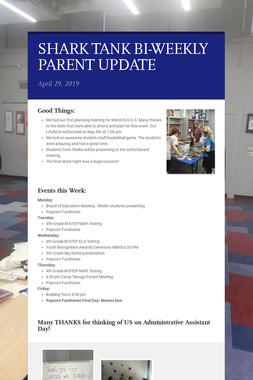 SHARK TANK BI-WEEKLY PARENT UPDATE