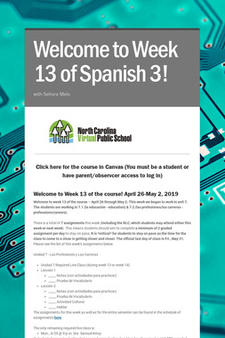 Welcome to Week 13 of Spanish 3!