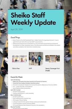 Sheiko Staff Weekly Update