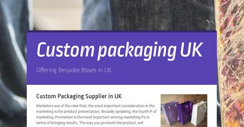 Custom Packaging Supplier in UK