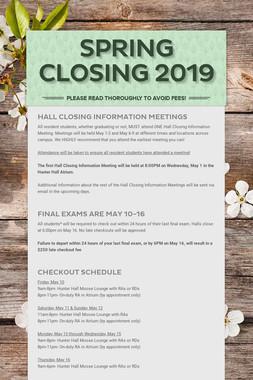 Spring Closing 2019