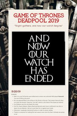 GAME OF THRONES DEADPOOL 2019