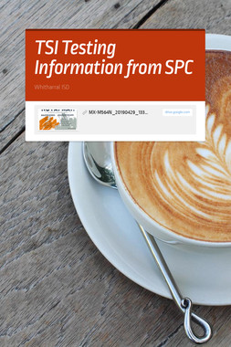 TSI Testing Information from SPC