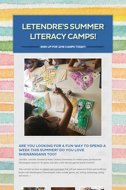 Letendre's Summer Literacy Camps!