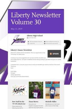 Liberty Newsletter Volume 30