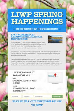 LIWP Spring Happenings