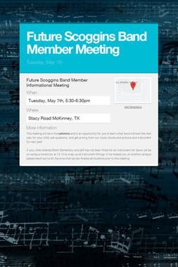 Future Scoggins Band Member Meeting