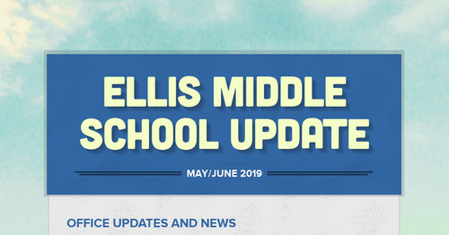 Ellis Middle School Update | Smore Newsletters for Education