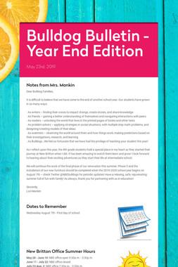 Bulldog Bulletin - Year End Edition