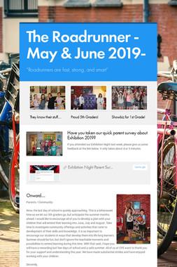 The Roadrunner -May & June 2019-