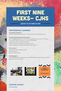 First Nine Weeks- CJHS
