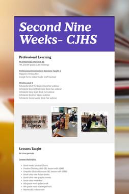 Second Nine Weeks- CJHS