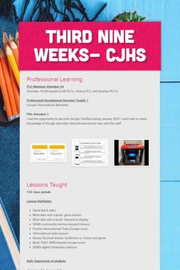 Third Nine Weeks- CJHS