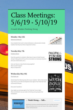 Class Meetings: 5/6/19 - 5/10/19