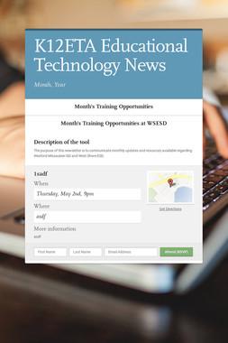 K12ETA Educational Technology News