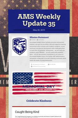 AMS Weekly Update 35