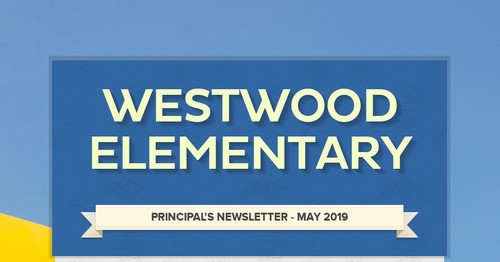 Westwood Elementary | Smore Newsletters for Education