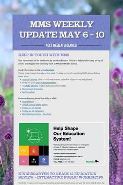 MMS  Weekly Update May 6 - 10