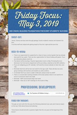 Friday Focus: May 3, 2019