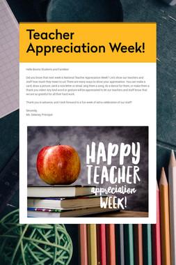 Teacher Appreciation Week!