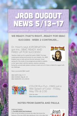 JROB Dugout News            5/13-17