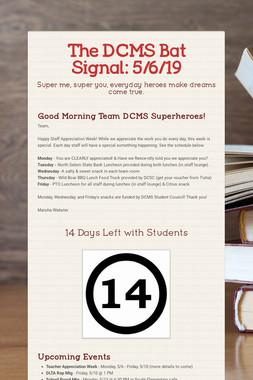 The DCMS Bat Signal: 5/6/19