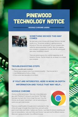 Pinewood Technology Notice