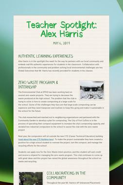Teacher Spotlight: Alex Harris