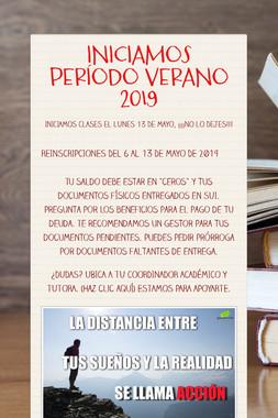 INICIAMOS PERÍODO VERANO 2019