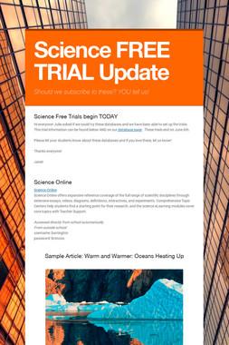Science FREE TRIAL Update