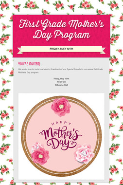 First Grade Mother's Day Program