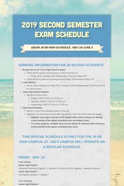 2019 Second Semester Exam Schedule